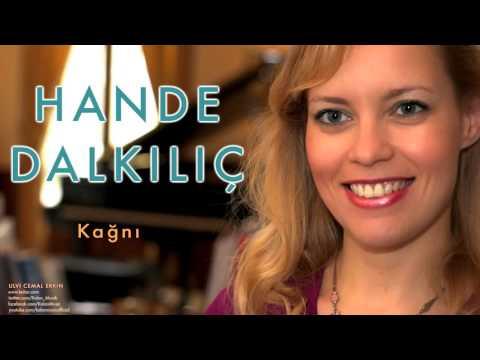 Hande Dalkılıç - Kağnı [ Ulvi Cemal Erkin © 2008 Kalan Müzik ]