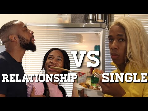 Being in a RELATIONSHIP VS Being SINGLE - Lasizwe