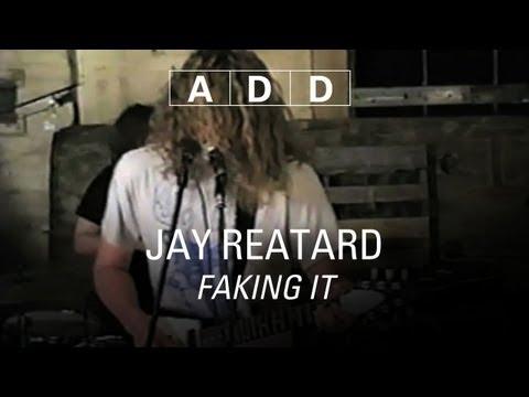 Jay Reatard - Faking It - A-D-D