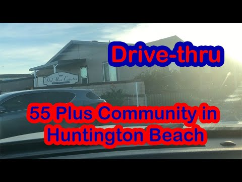 Huntington Beach Community Minutes From The Beach Drive-thru.  Del Mar Mobile Home Park. For Seniors