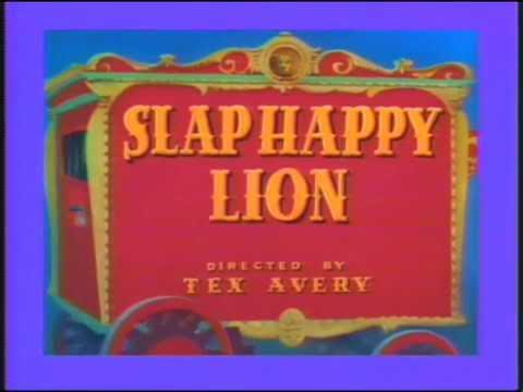 Slap Happy Lion 1947 Youtube