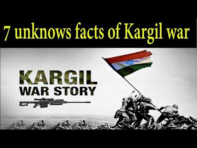 7 Unknown facts about Kargil War