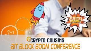 BitBlockBoom! | Crypto Cousins Podcast S1E35