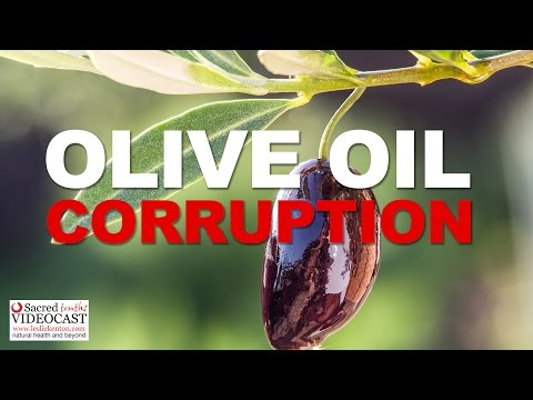 Sacred Truth Ep. 69: Olive Oil Corruption