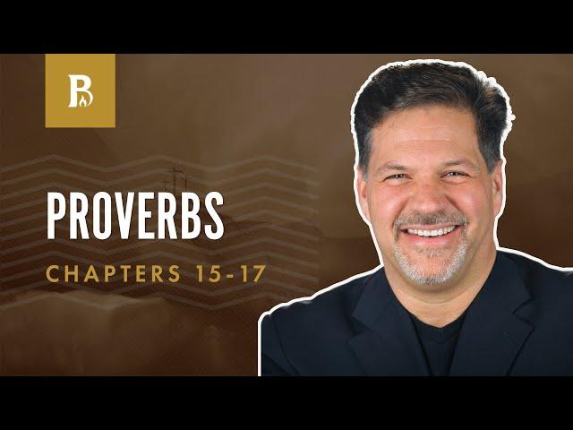 Applying Wisdom   Proverbs 15-17