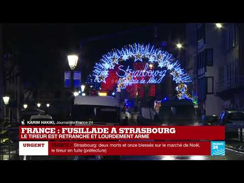 Fusillade à Strasbourg : Le suspect a échappé à la police le matin