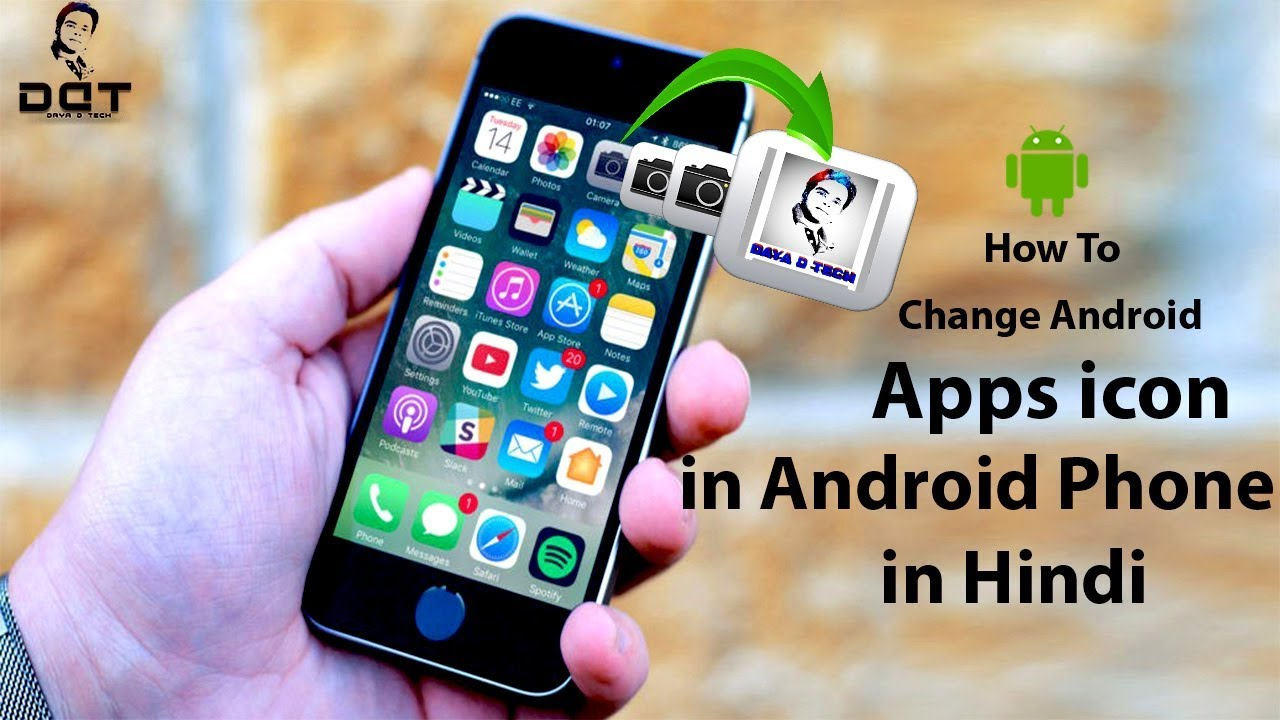 How to change app icon in your android phone without any launcher [in Hindi]