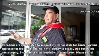 Victor Austin Honour Walk For Cancer From Vancouver To Prince George BC