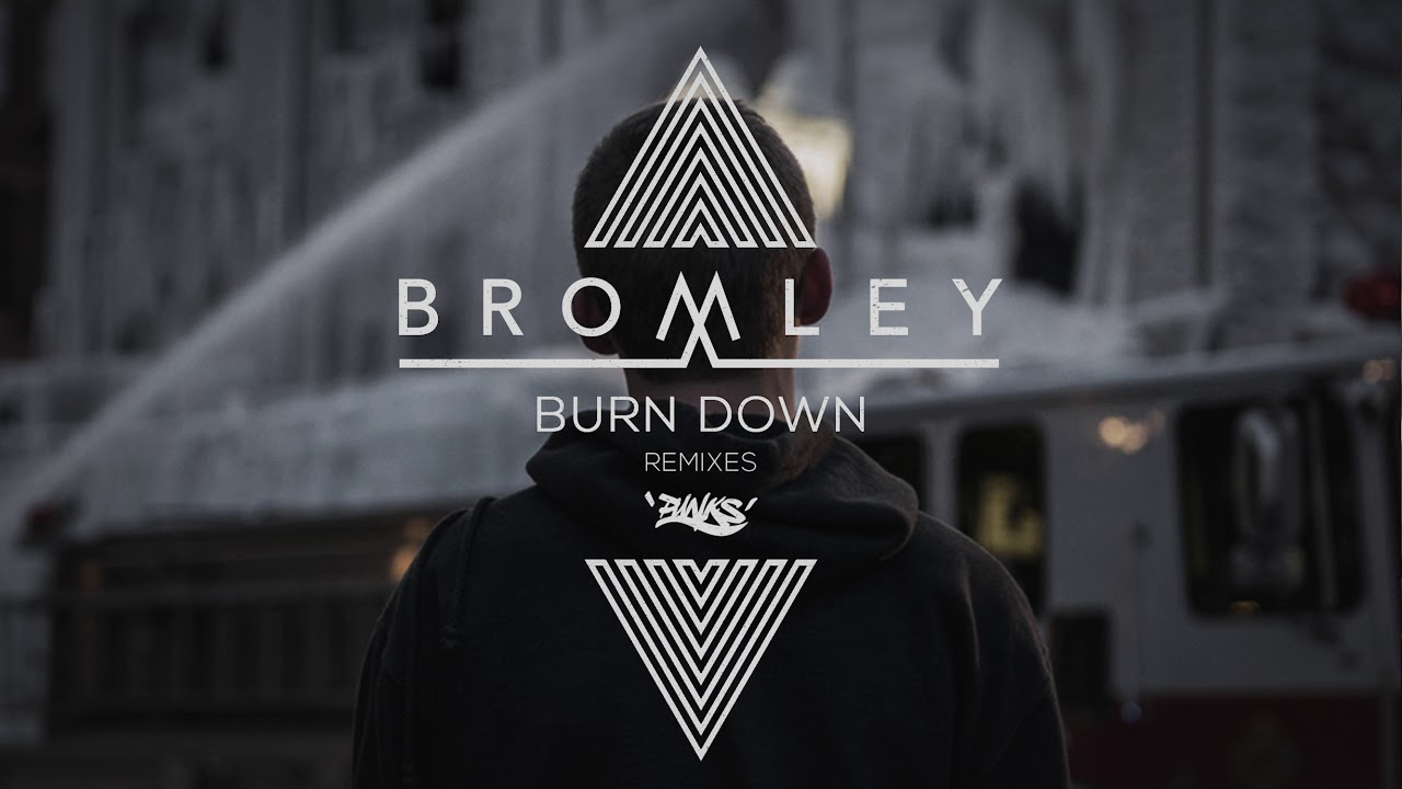 Bromley - Burn Down feat. Grove & Dread MC (Archive UK Remix)