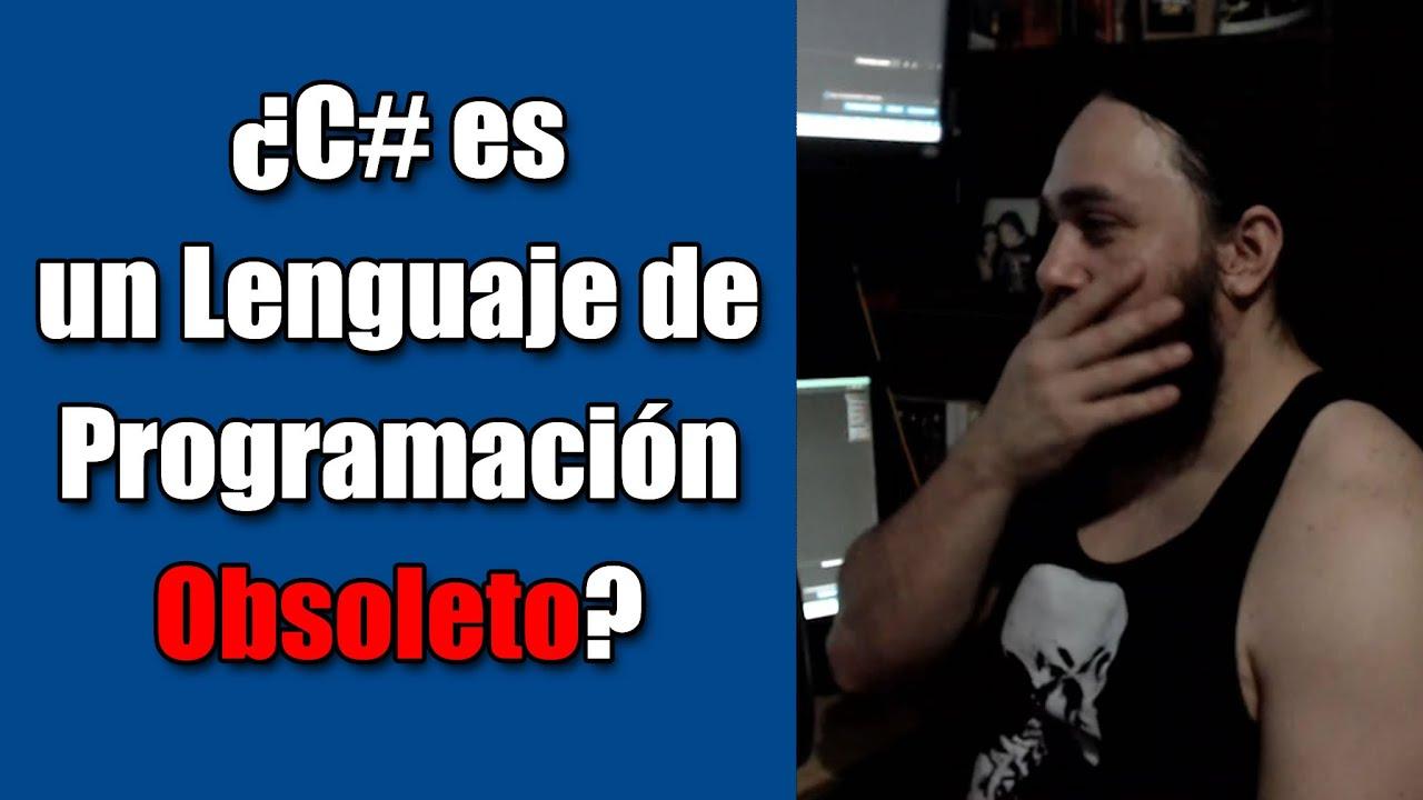 ¿C# es un Lenguaje Obsoleto? 😨