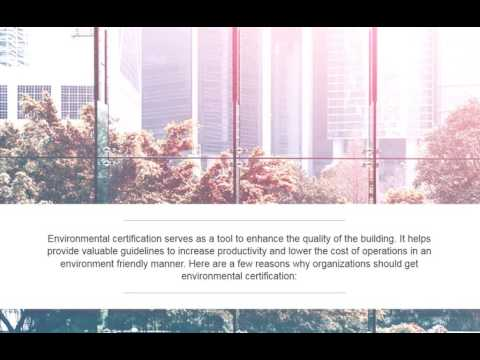 Why should companies opt to get an environmental certificate