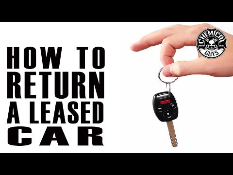 How To Return A Leased Car - Chemical Guys Car Care