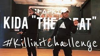 Killin It  Chapkis Dance  Kida The Great