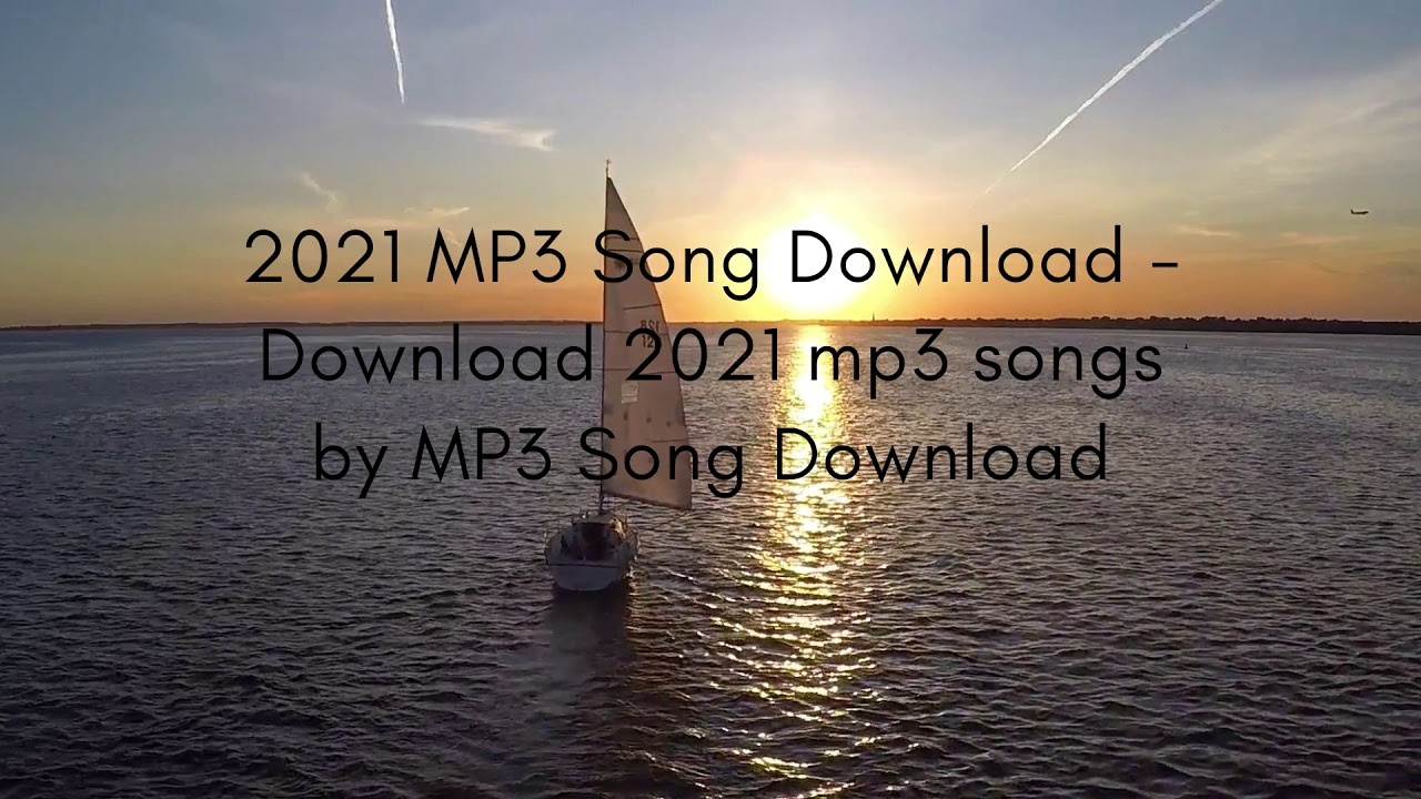 New Song 2020 2021 Download Mp3 All New 2021 Mp3 Songs Download Youtube