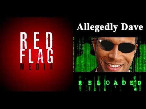 Allegedly Dave & Red Flag Media: The Father Son Talk