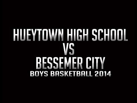 Hueytown High School vs Bessemer City (Basketball 2015)