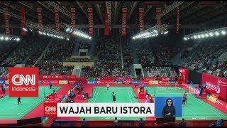 Wajah Baru Istora Senayan