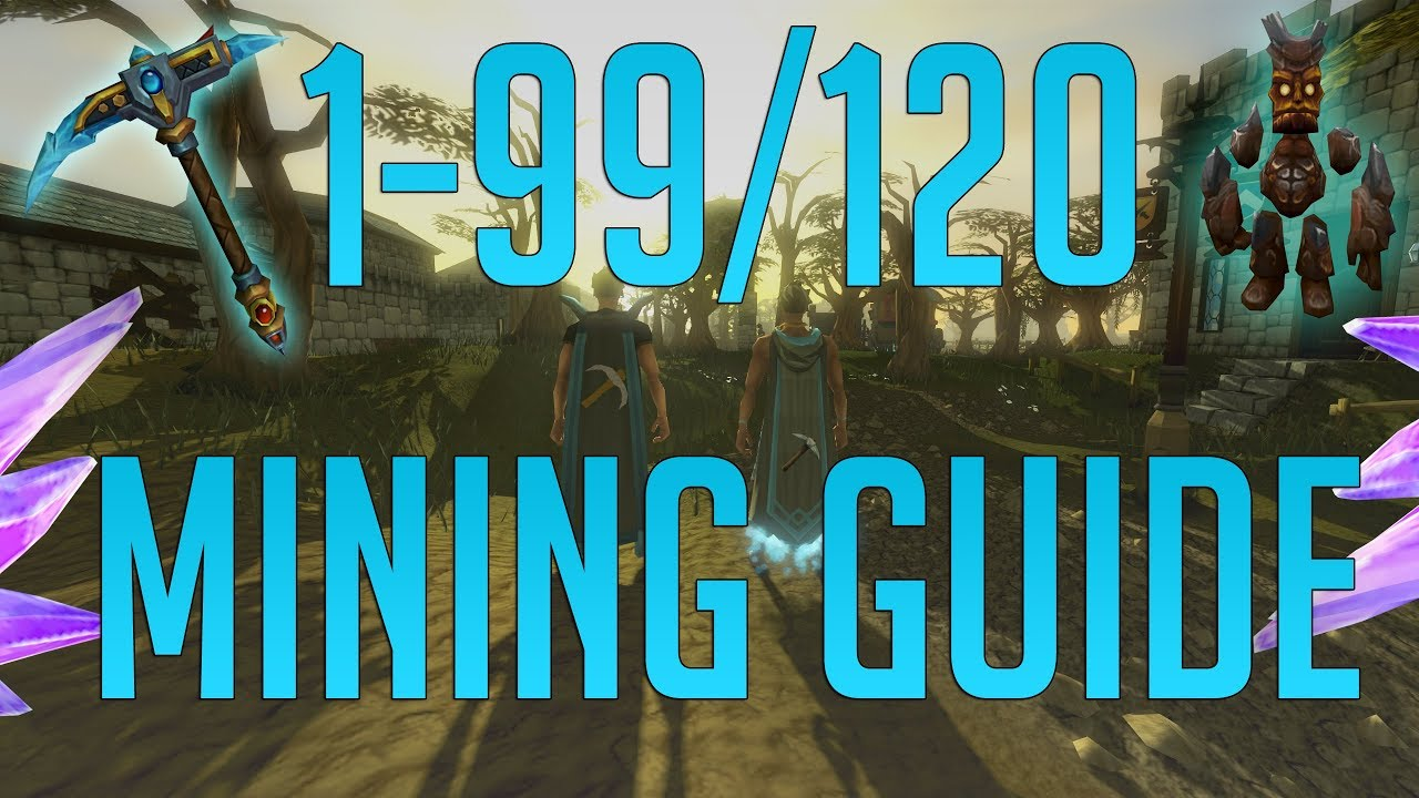 Runescape 3 1-99/120 mining guide 2019 youtube.