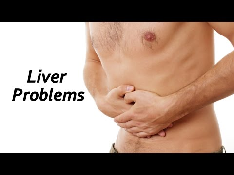 Liver Problems - Sign & Symptoms
