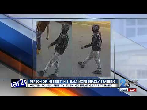 Person of interest in deadly south baltimore stabbing