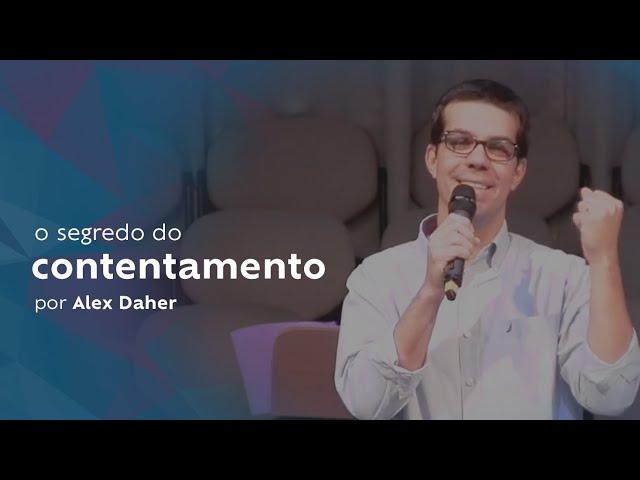 O Segredo do Contentamento por Alex Daher