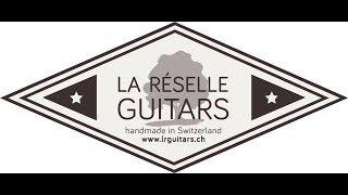 La Réselle Guitars - Pascal Christ