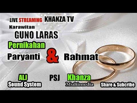 Live Streaming KHANZA TV Karawitan Guno Laras, Voc. RINI ,TUMINI , RIRIK. Mc SIMIN ALJ Sound System