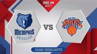 Memphis Grizzlies vs. New York Knicks - December 6, 2017