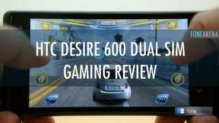 HTC Desire 600 Dual SIM Gaming Review