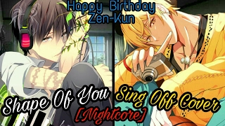 Nightcore - Shape Of You (Sing Off Cover) (Switching Vocals)
