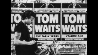 Tom Waits - The Early Years: Vol. 1 (1991) [full album]