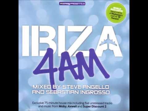 Ibiza 4am - Steve Angello And Sebastian Ingrosso For Mixmag