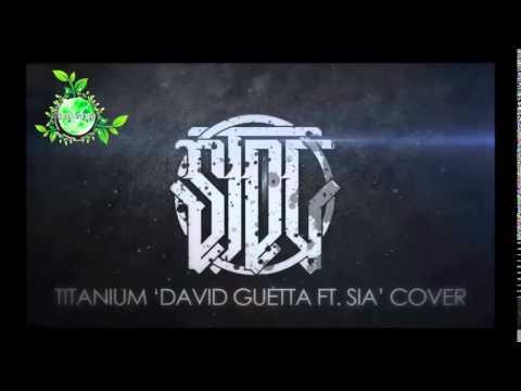 Titanium - David Guetta Ft Sia cover STDC Pop Goes Punk