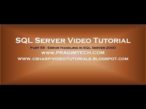 Error handling in sql server 2000   Part 55