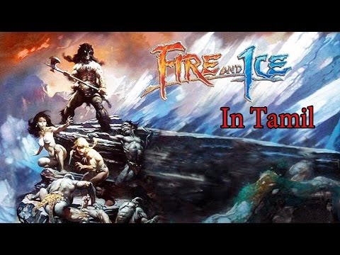 Fire & Ice - Full Version Animated Movie {Tamil }