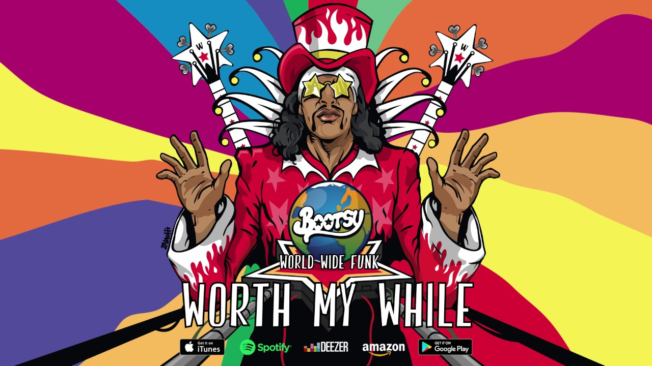 Download Bootsy Collins - Worth My While (feat. Kali Uchis) (World Wide Funk) 2017