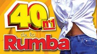40 Nº1 De La Rumba Los Chichos Peret Rumba 3 Los Amaya Dolore Vargas Amina Albahaca