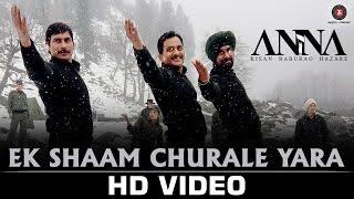 Ek Shaam Churale Yara – ANNA | Shashank U, Tanishaa M, Govind Namdeo,Rajit …