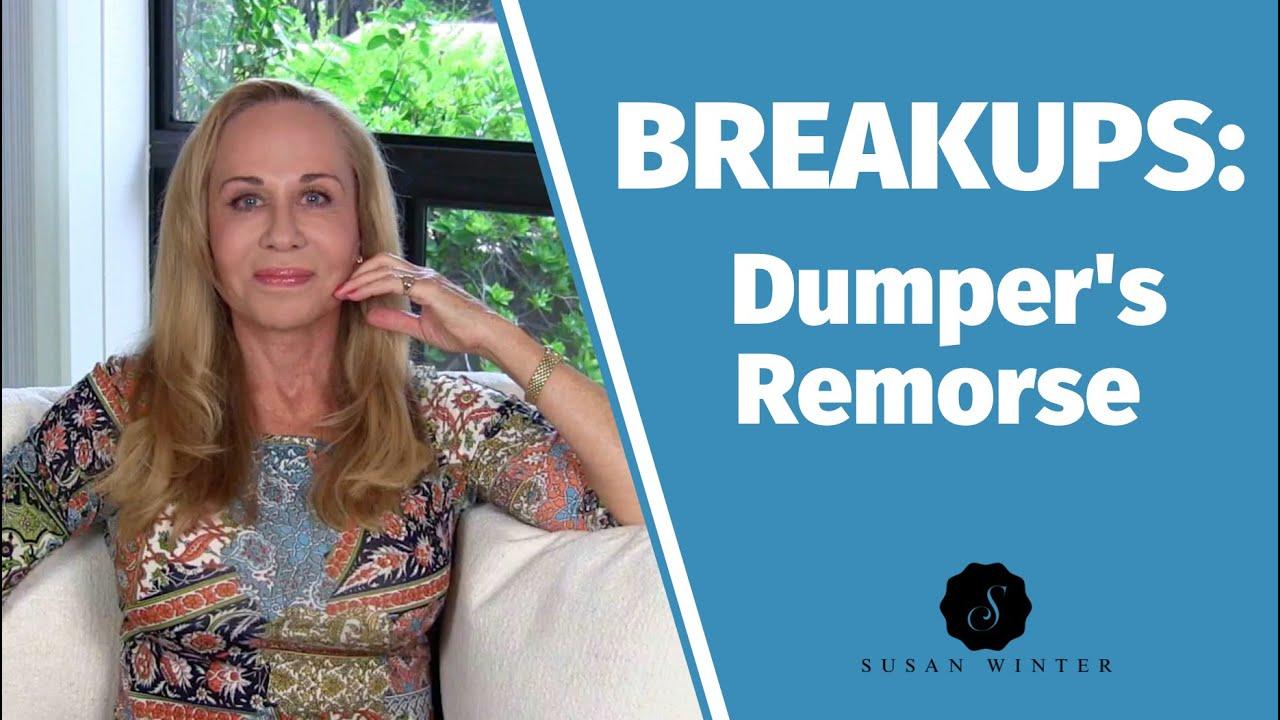 Breakups: The Dumper's Remorse @Susan Winter