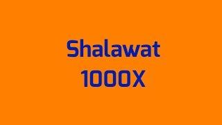 Shalawat 1000x Setiap Hari Dan 40 Keutamaan Serta Manfaat Shalawat