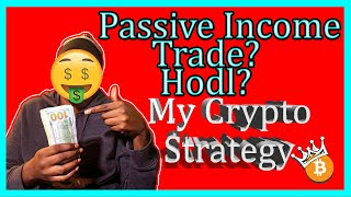 My 2020 Crypto Income Strategy! Passive Income Is My Favorite Thing!