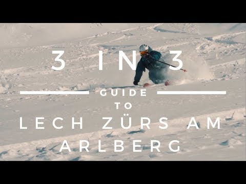 Guide to Lech Zurs am Arlberg | Vorarlberg 3 in 3