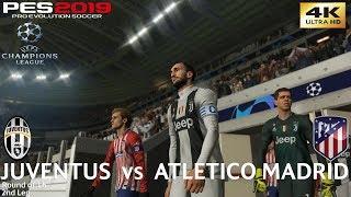 PES 2019 (PC) Juventus vs Atlético Madrid | UEFA CHAMPIONS LEAGUE ROUND OF 16 | 12/3/2019 | 4K 60FPS