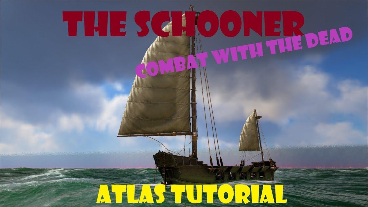 ATLAS - Schooner Tutorial - Build, Arm, Crew, Sail, and Undead Combat!