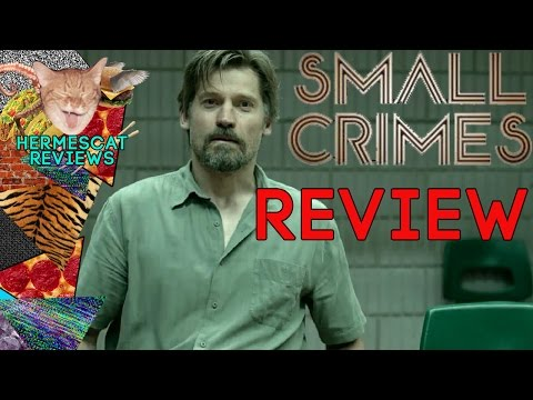 Small Crimes (2017) Movie Review streaming vf