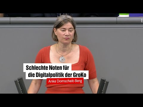 Anke Domscheit-Berg, DIE LINKE: Schlechte Noten für die Digitalpolitik der GroKo