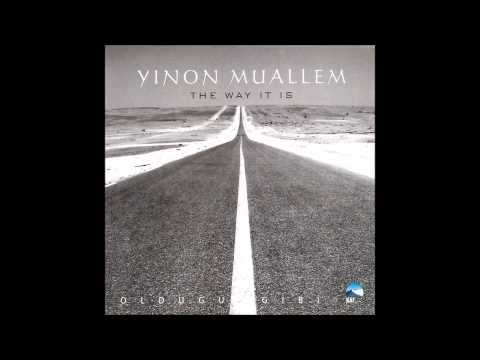 Yinon Muallem - The Way It Is / Olduğu Gibi   (Official Audio)