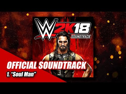 "#WWE2K18 Soundtrack | ""Soul Man"""