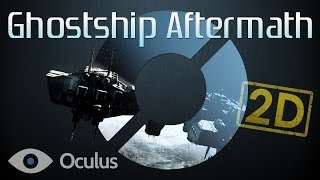 Ghostship Aftermath - Oculus Rift: GAMEPLAY