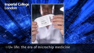U+ life: the era of microchip medicine
